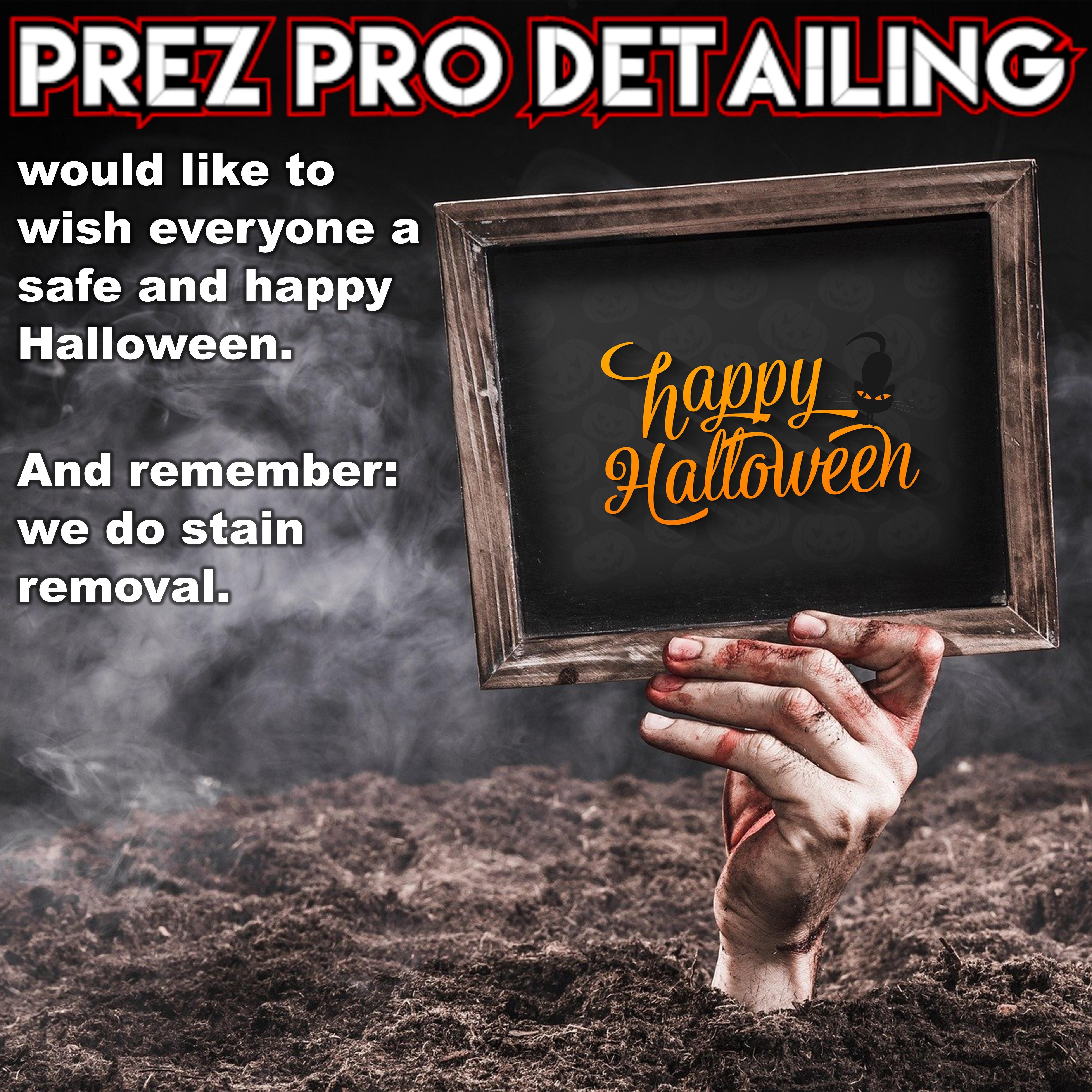 2020.10.19 - Prez Pro Detailing - Facebook Post - Halloween